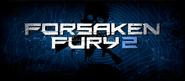 Forsaken Fury 2 Event Photo