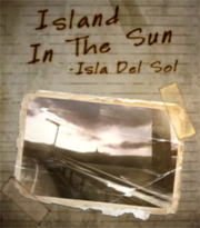 Island in the Sun-Isla del Sol