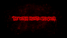 The Witch Hunts Are Over