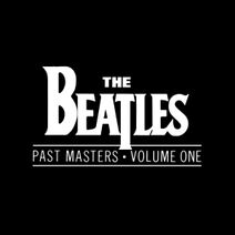The Beatles - Past Masters - Volume One
