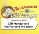 Cliff Hanger and the Fish and the Eagle