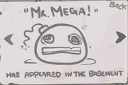 Mr Mega unlock