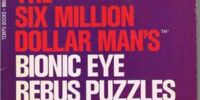 The Six Million Dollar Man's Bionic Eye Rebus Puzzles