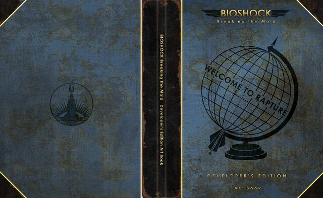 File:BioShock Breaking the Mold Developer's Edition Cover.jpg