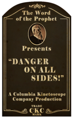 Kinetoscope Danger On All Sides