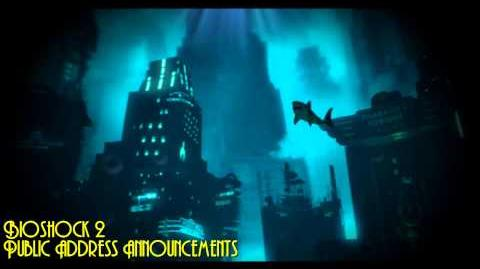 Bioshock 2 - Advertisements & Public Address Announcements