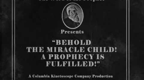 BioShock Infinite Behold the miracle child! A prophecy is fulfilled!