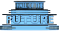 Hall of the Future Sign.png