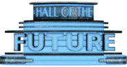 Hall of the Future Sign