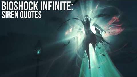 Bioshock Infinite Siren Quotes