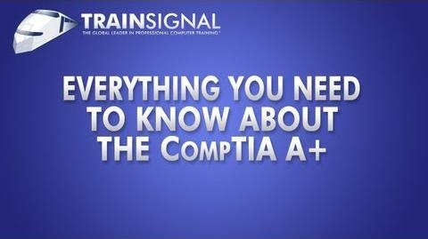 CompTIA A Everything You Need To Know