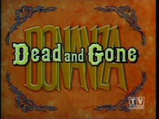 bonanza episode dead and gone