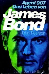 Agent 007. Das Leben von James Bond. Eine frei erfundene Biographie.jpg