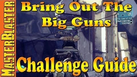 Borderlands 2 Bring Out The Big Guns Challenge Guide