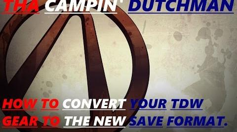 Borderlands How to convert your TDW gear to the new save format. *Borderlands custom content*