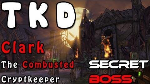 Borderlands 2 - Clark the Combusted Crypt Keeper (Secret Boss + Pyrophobia Legendary)