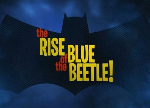 batman brave and the bold coloring pages - rise of the blue beetle batman the brave and the bold