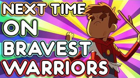 """Next Time on Bravest Warriors - """"Season of the Mitch"""" Bravest Warriors Season 2 Ep. 12"""