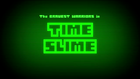 Time Slime card title