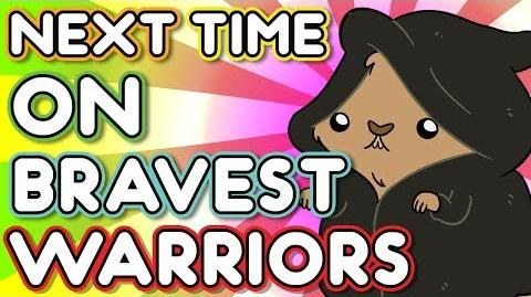 """Next Time on Bravest Warriors - """"Season of the Worm"""" Bravest Warriors Season 2 Ep. 11"""