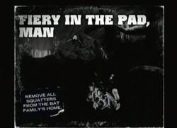 Fiery In The Pad, Man