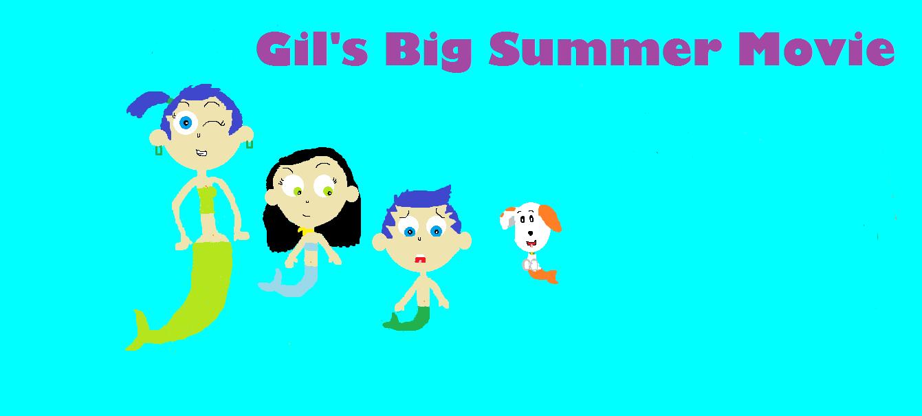 gil u0027s big summer movie bubble guppies fanon wiki fandom