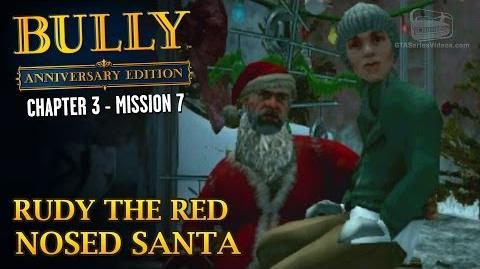 Bully Anniversary Edition - Mission 33 - Rudy the Red Nosed Santa