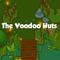 The Voodoo Huts Thumbnail
