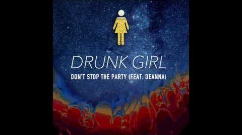 Dont stop the party drunk girl