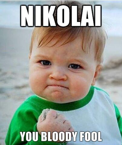 File:Nikolaiyoufool.jpg