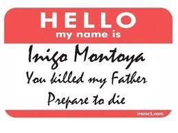 File:My name is inigo montoya.jpg