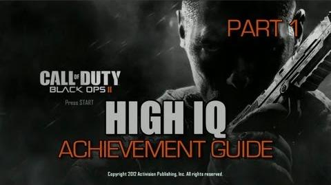 Call of Duty Black Ops 2 - High IQ Achievement Guide (Part 1)