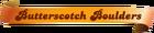 Butterscotch-Boulders
