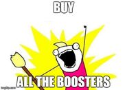 Buy the boosters