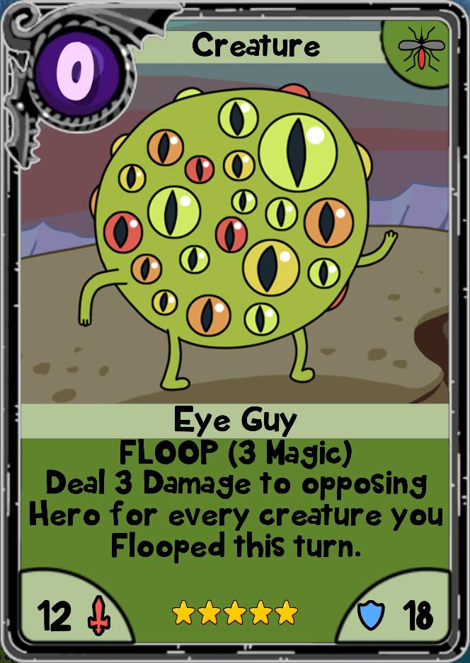 Eye Guy Card Wars Wiki Fandom Powered By Wikia