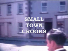 Small Town Crooks intertitle