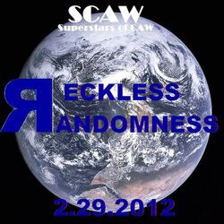 SCAW Reckless Randomness 2K12
