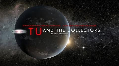 TU & THE COLLECTORS TRAILER