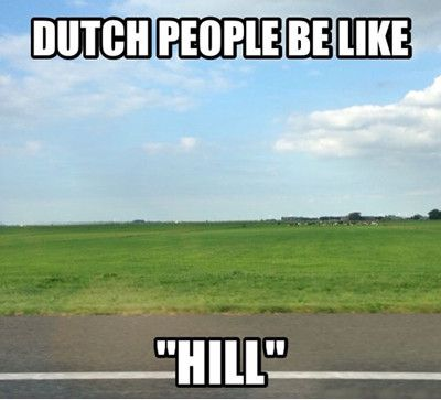 File:Funniest Memes dutch-people-be-like-hill 2572.jpeg