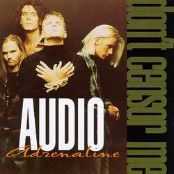 Audio Adrenaline-Don't Censor Me