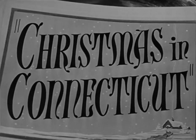File:Title-ChristmasInConnecticut.jpg