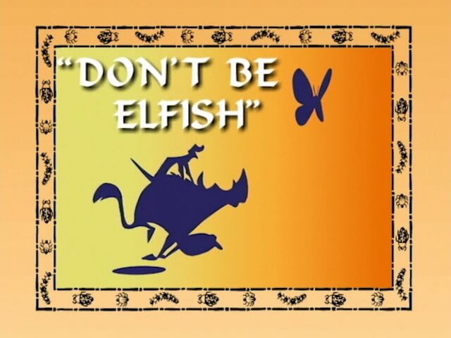 File:DontBeElfish.jpg