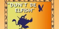 Don't Be Elfish