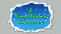 A Very Monkey Christmas.png