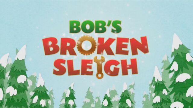 File:Title-BobsBrokenSleigh.jpg