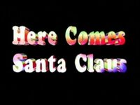 TitleCard-HereComesSantaClaus