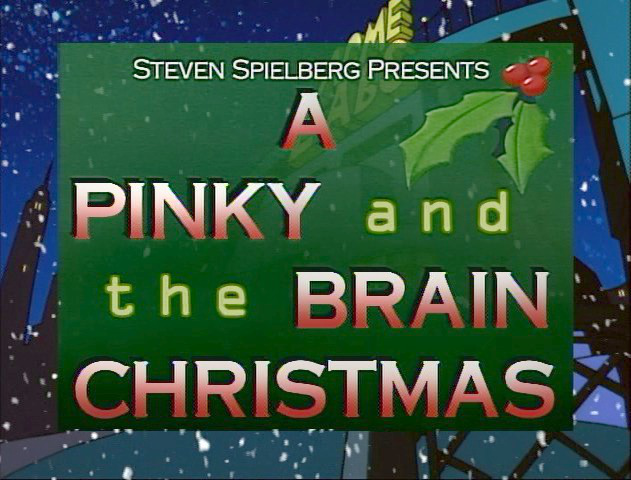 A Pinky and the Brain Christmas | Christmas Specials Wiki | FANDOM ...