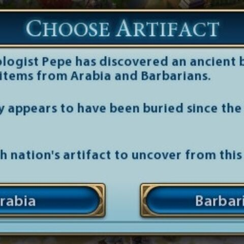 After you excavate, you may choose between one of two Artifacts to discover.