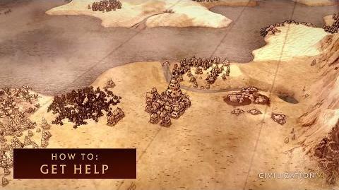 CIVILIZATION VI - How To Get Help