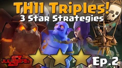 TH11 Triples Ep.2! 3 Star Attack Strategies Clash of Clans